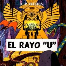 Cómics: LAS AVENTURAS DE BLAKE Y MORTIMER. EL RAYO U. EDGAR P. JACOBS. NORMA, 2011. 1ª EDICION. Lote 195189765