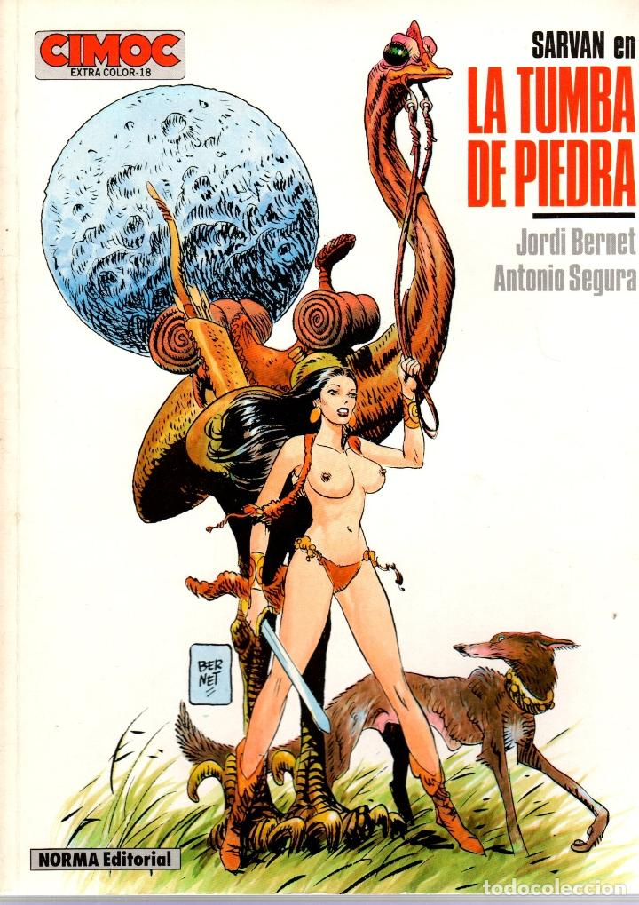 SARVAN. LA TUMBA DE PIEDRA. JORDI BERNET - ANTONIO SEGURA. CIMOC EXTRA COLOR Nº 18. NORMA, 1986 (Tebeos y Comics - Norma - Cimoc)