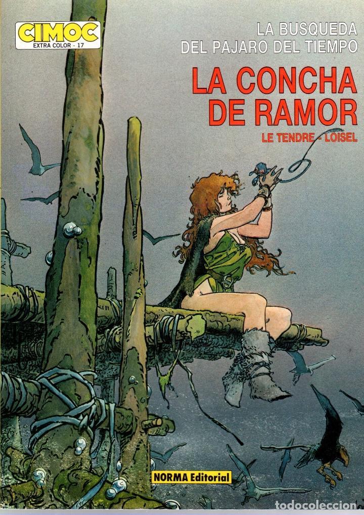 LA CONCHA DE RAMOR. LE TENDRE - LOISEL. CIMOC EXTRA COLOR Nº 17. NORMA, 1986 (Tebeos y Comics - Norma - Cimoc)