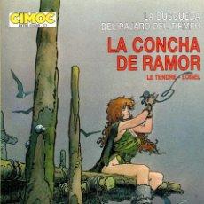 Cómics: LA CONCHA DE RAMOR. LE TENDRE - LOISEL. CIMOC EXTRA COLOR Nº 17. NORMA, 1986. Lote 195197583