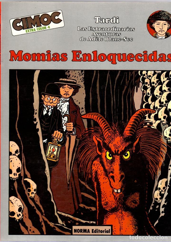 MOMIAS ENLOQUECIDAS. TARDI. LAS EXTRAORDINARIAS AVENTURAS DE ADELE BLANC-SEC. 1982 (Tebeos y Comics - Norma - Cimoc)