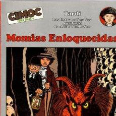 Cómics: MOMIAS ENLOQUECIDAS. TARDI. LAS EXTRAORDINARIAS AVENTURAS DE ADELE BLANC-SEC. 1982. Lote 195198865