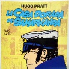 Cómics: HUGO PRATT - CORTO MALTÉS. LA CASA DORADA DE SAMARKANDA. NORMA, 1992.. Lote 195255628