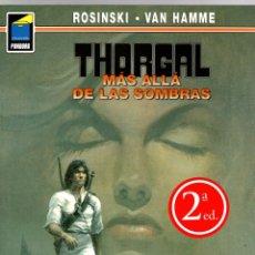 Cómics: THORGAL. Nº 52. MAS ALLA DE LAS SOMBRAS. ROSINSKI - VAN HAMME. COLECCION PANDORA. 2008, 2ª EDICION. Lote 195296326