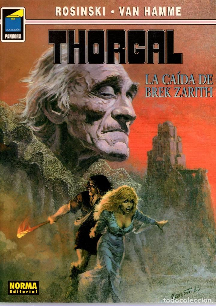 THORGAL. Nº 70. LA CAIDA DE BREK ZARITH. ROSINSKI - VAN HAMME. COLECCION PANDORA. 2004, 2ª EDICION (Tebeos y Comics - Norma - Comic Europeo)