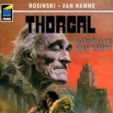 Cómics: THORGAL. Nº 70. LA CAIDA DE BREK ZARITH. ROSINSKI - VAN HAMME. COLECCION PANDORA. 2004, 2ª EDICION. Lote 195296591