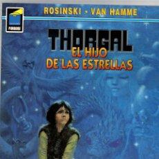 Cómics: THORGAL. Nº 72. EL HIJO DE LAS ESTRELLAS. ROSINSKI - VAN HAMME. COLECCION PANDORA. 2004, 2ª EDICION. Lote 195296818