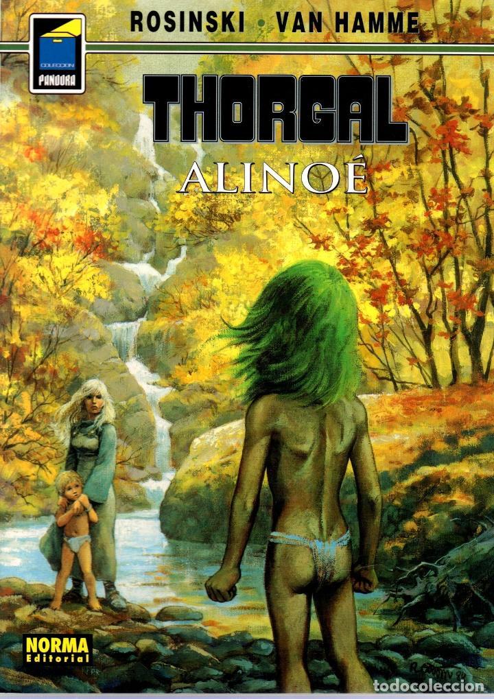THORGAL. Nº 79. ALINOÉ. ROSINSKI - VAN HAMME. COLECCION PANDORA. 2003, 2ª EDICION (Tebeos y Comics - Norma - Comic Europeo)