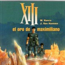 Cómics: XIII. Nº 17. EL ORO DE MAXIMILIANO. W. VANCE - J. VAN HAMME. NORMA, 2005. 1ª EDICION. Lote 195389178