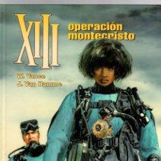 Cómics: XIII. Nº 16. OPERACION MONTECRISTO. W. VANCE - J. VAN HAMME. NORMA, 2004. 1ª EDICION. Lote 195389247