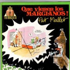 Cómics: QUE VIENEN LOS MARCIANOS. Nº 1. PAT MALLET. COLECCION TRIANGULO. NORMA, 1984. Lote 195393556