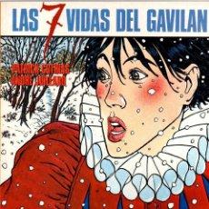 Cómics: LAS 7 VIDAS DEL GAVILAN. PATRICK COTHIAS - ANDRÉ JUILLARD. CIMOC EXTRA COLOR Nº 54. 1989. Lote 195468805
