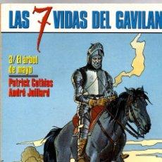 Cómics: LAS 7 VIDAS DEL GAVILAN. Nº 3. EL ARBOL DE MAYO. PATRICK COTHIAS - ANDRÉ JUILLARD. 1990. Lote 195469272