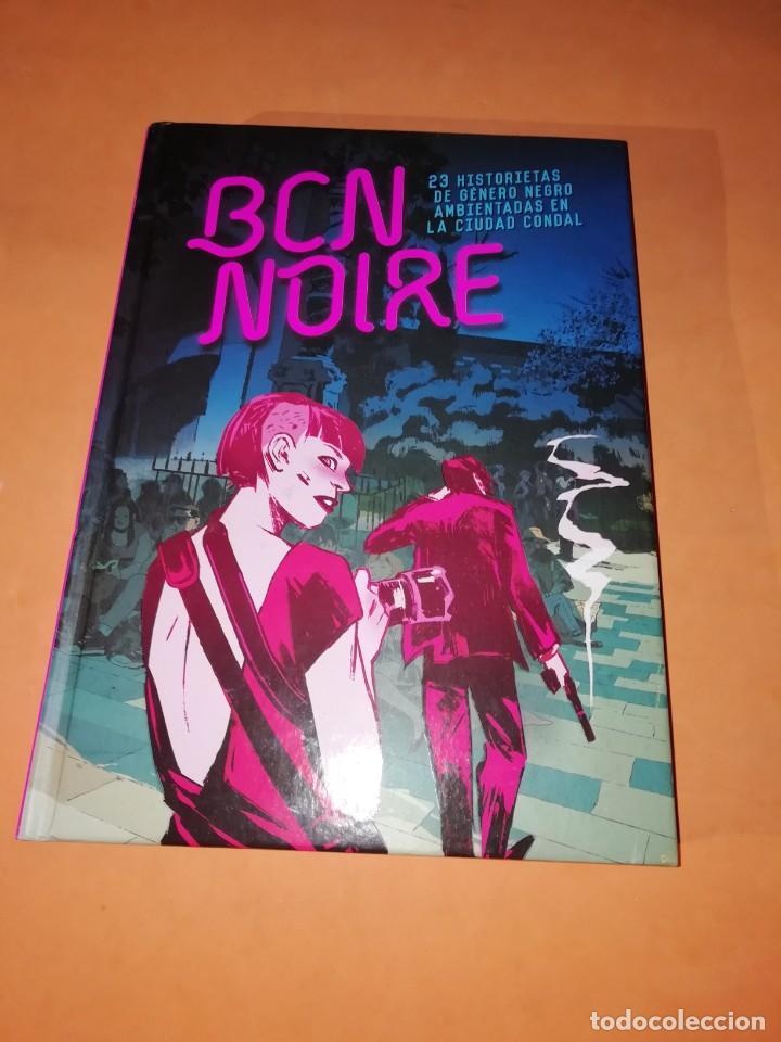 BCN NOIRE. 23 HISTORIETAS DE GENERO NEGRO AMBIENTADAS EN LA CIUDAD CONDAL.NORMA 2018 (Tebeos y Comics - Norma - Otros)