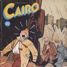 Comics: CAIRO-NORMA EDITORIAL- Nº 50 -YVES CHALAND-JOAQUÍN L.CRUCES-MONTESOL-1987-BUENO-DIFÍCIL-3207. Lote 196202315