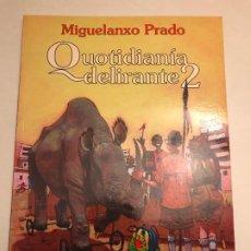 Cómics: MIGUELANXO PRADO Nº 7. QUOTIDIANIA DELIRANTE 2. NORMA 2000. NUEVO. Lote 196672632