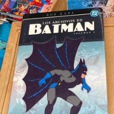 Cómics: LOS ARCHIVOS DE BATMAN VOLUMEN I BOB KANE 2004 306 PAGINAS MUY BUEN ESTADO. Lote 196940295