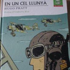Cómics: HUGO PRATT -- EN UN CEL LLUNYA. Lote 197209931