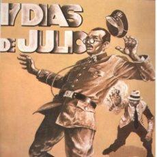 Comics: 17 DIAS DE JULIO. RUSTICA. COLECCION PAPEL VIVO. EDICIONES DE LA TORRE. Lote 197655597