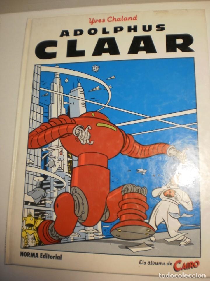 ADOLPHUS CLAAR. YVES CHALAND. ELS ÀLBUMS DE CAIRO Nº 3 EN CATALÀ 1985 (BON ESTAT) (Tebeos y Comics - Norma - Otros)
