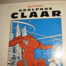 Cómics: ADOLPHUS CLAAR. YVES CHALAND. ELS ÀLBUMS DE CAIRO Nº 3 EN CATALÀ 1985 (BON ESTAT). Lote 200388221