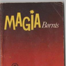 Cómics: LOTE W-LIBRO DE INSTRUCCIONES MAGIA BORRAS 1977 TIENE 77 PAGINAS. Lote 203073873