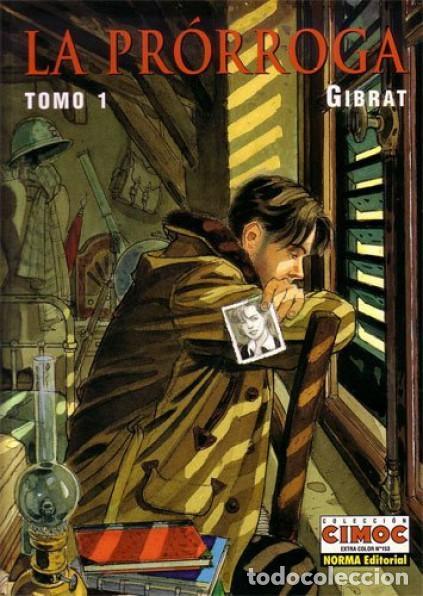 LA PRORROGA COMPLETA 2 TOMOS (GIBRAT) NORMA - MUY BUEN ESTADO - SUB01MR (Tebeos y Comics - Norma - Comic Europeo)