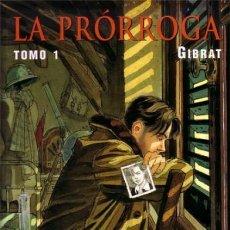Cómics: LA PRORROGA COMPLETA 2 TOMOS (GIBRAT) NORMA - MUY BUEN ESTADO - SUB01MR. Lote 205189375