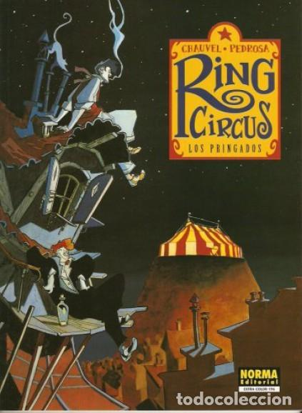 RING CIRCUS COMPLETA 4 TOMOS (CHAUVEL / PEDROSA) NORMA - MUY BUEN ESTADO - SUB01MR (Tebeos y Comics - Norma - Comic Europeo)