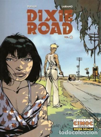 DIXIE ROAD LOTE CON LOS TOMOS 1 A 3 (DUFAUX / LABIANO) NORMA - MUY BUEN ESTADO - SUB01MR (Tebeos y Comics - Norma - Comic Europeo)