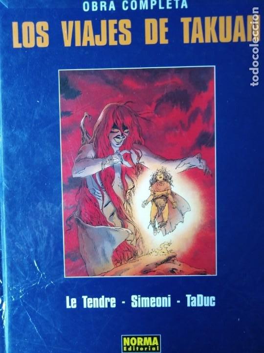 LOS VIAJES DE TAKUAN OBRA COMPLETA LE TENDRE-SIMEONI-TADUC 1990 NORMA EDITORIAL TAPA DURA (Tebeos y Comics - Norma - Otros)