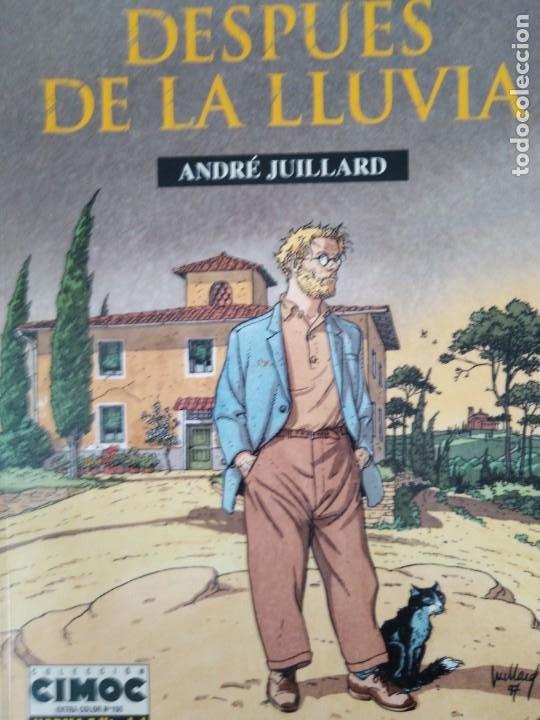 DESPUES DE LA LLUVIA ANDRE JUILLARD COLECCION CIMOC EXTRA COLOR N 155 NORMA EDITORIAL (Tebeos y Comics - Norma - Cimoc)