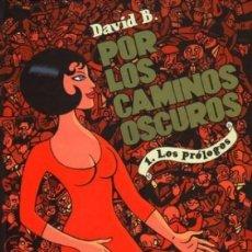 Cómics: POR LOS CAMINOS OSCUROS COMPLETA 2 TOMOS (DAVID B.) NORMA - CARTONE - MUY BUEN ESTADO - SUB01MR. Lote 205438686