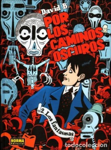 Cómics: POR LOS CAMINOS OSCUROS COMPLETA 2 TOMOS (DAVID B.) NORMA - CARTONE - MUY BUEN ESTADO - SUB00MR - Foto 2 - 205438686