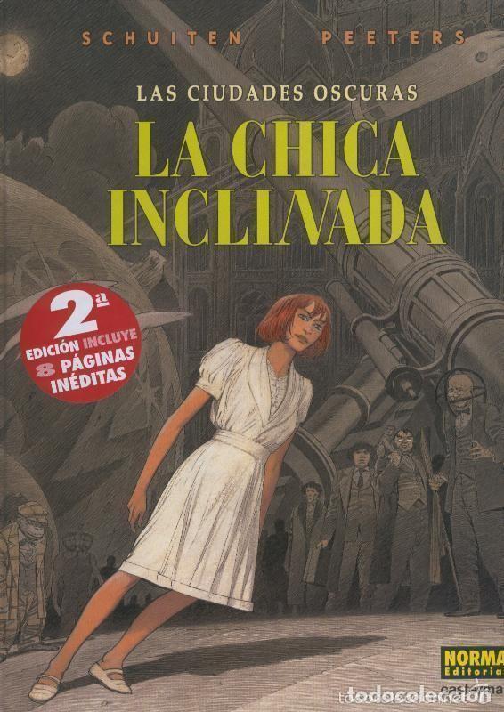 LA CHICA INCLINADA (SCHUITEN / PEETERS) NORMA - CARTONE - BUEN ESTADO - SUB01MR (Tebeos y Comics - Norma - Comic Europeo)