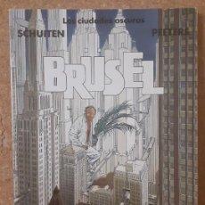 Cómics: BRÜSEL; LAS CIUDADES OSCURAS - SCHUITEN - NORMA EDITORIAL. Lote 207841053