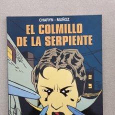 Comics: EL COLMILLO DE LA SERPIENTE, CHARYN / JOSÉ MUÑOZ (COLECCIÓN BN 28). Lote 208066867
