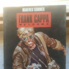 Cómics: FRANK CAPPA WELCOME -- MANFRED SOMMER. Lote 209882131