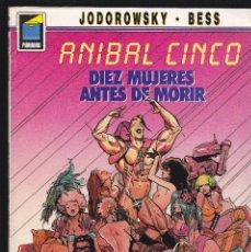 Cómics: ANÍBAL CINCO Nº 1 - DIEZ MUJERES ANTES DE MORIR - COLECCION PANDORA Nº 23 - 1989 - NORMA -. Lote 210698165
