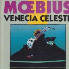 Cómics: COMIC VENECIA CELESTE MOEBIUS NORMA EDITORIAL 1ª EDICION NUEVO. Lote 211406232