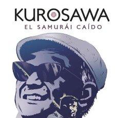 Cómics: CÓMICS. KUROSAWA. EL SAMURÁI CAÍDO - VICTOR SANTOS (CARTONÉ). Lote 211622904