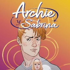 Cómics: CÓMICS. ARCHIE Y SABRINA 1 - NICK SPENCER/MARGUERITE SAUVAGE/SANDY JARRELL/MATT HERMS (CARTONÉ). Lote 211624102