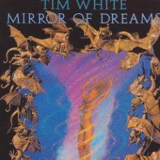 Cómics: LIBRO ILUSTRACIONES MIRROR OF DREAMS TIM WHITE. Lote 211671403