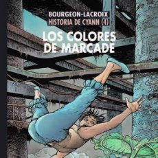 Comics: HISTORIA DE CYANN Nº 4 LOS COLORES DE MARCADE - CIMOC EXTRA COLOR Nº 251 - NORMA - IMPECABLE. Lote 277086263