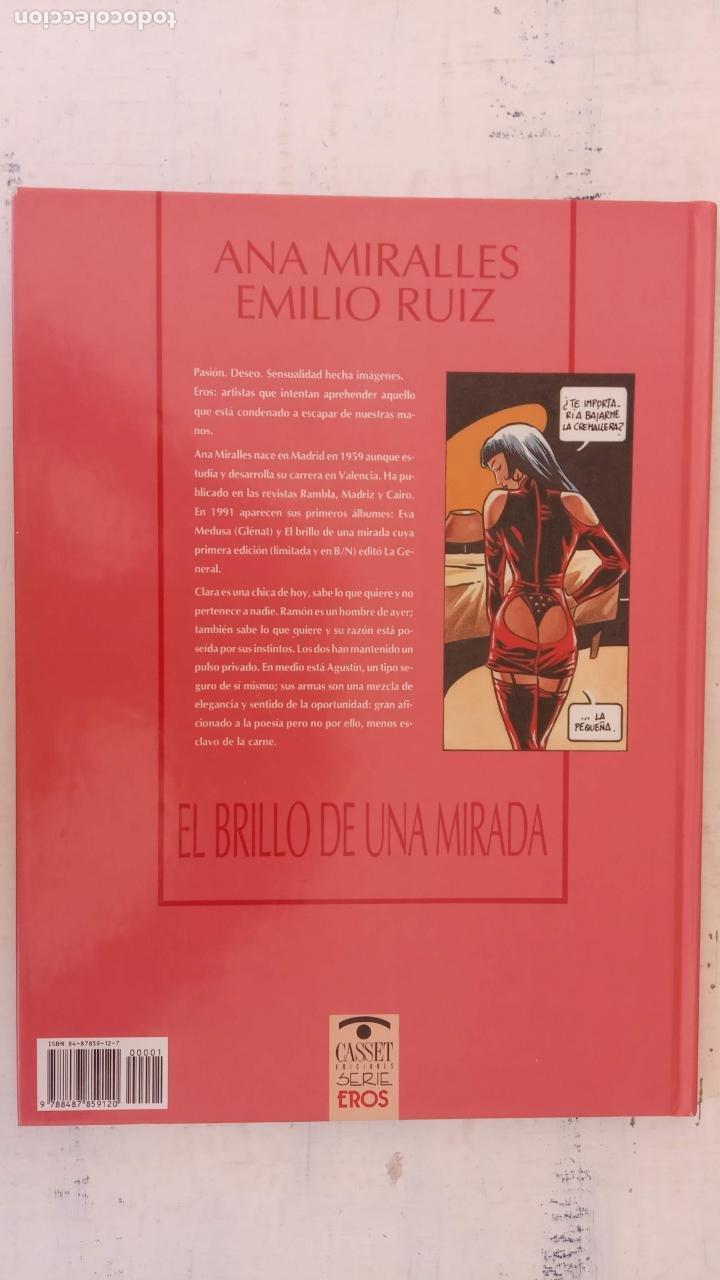 Cómics: EL BRILLOP DE UNA MIRADA - ANA MIRALLES - EMILIO RUÍZ - 1991 EDICIONES CASSET - - Foto 3 - 212224900
