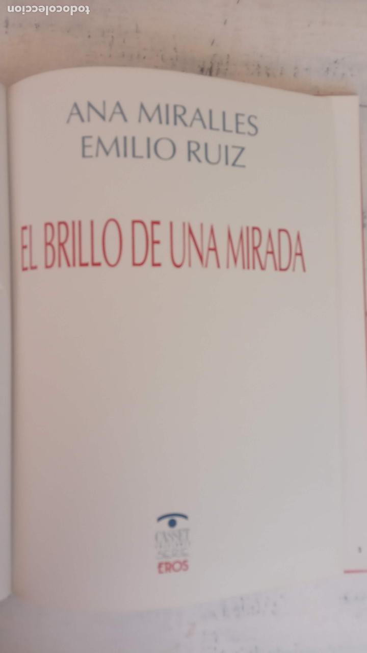 Cómics: EL BRILLOP DE UNA MIRADA - ANA MIRALLES - EMILIO RUÍZ - 1991 EDICIONES CASSET - - Foto 6 - 212224900