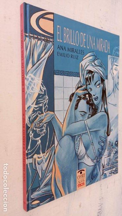 EL BRILLOP DE UNA MIRADA - ANA MIRALLES - EMILIO RUÍZ - 1991 EDICIONES CASSET - (Tebeos y Comics - Norma - Otros)