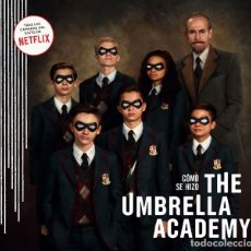 Cómics: CÓMICS. CÓMO SE HIZO THE UMBRELLA ACADEMY - IAN TUCKER/MEGAN WALKER (CARTONÉ). Lote 212734530