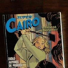 Cómics: SUPER CAIRO. Lote 213933197