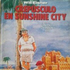 Cómics: CREPUSCULO EN SUNSHINE CITY WILL EISNER. Lote 214592968